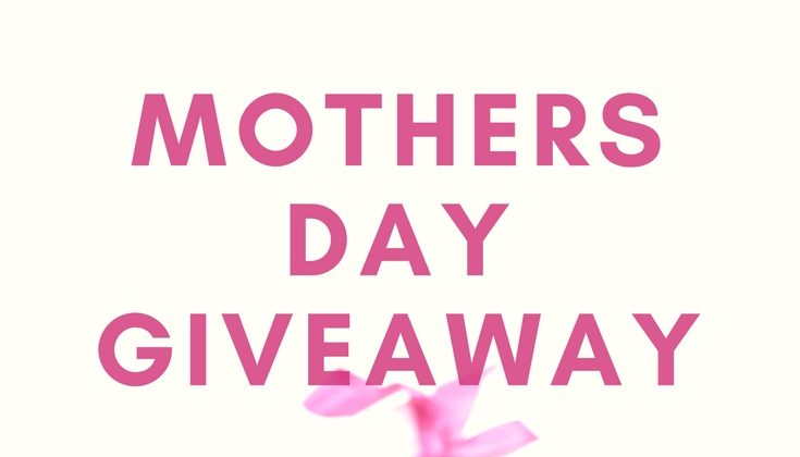 Friday Five – 4/27/18 & Mother's Day GIVEAWAY!
