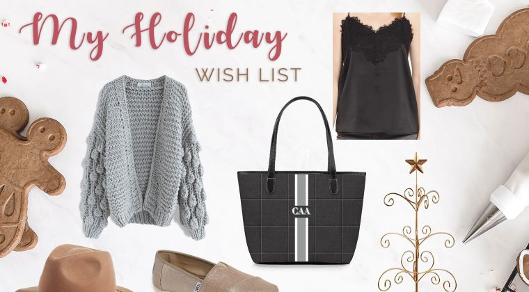 My Holiday Wish List {2018}